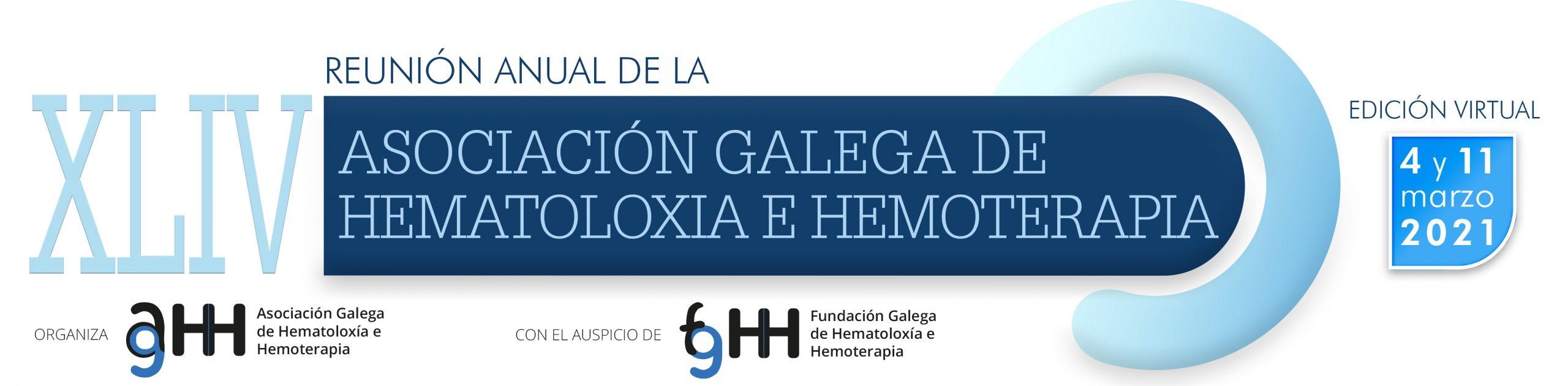 XLIV Reunión de la Asociación Galega de Hematoloxía e Hemoterapia